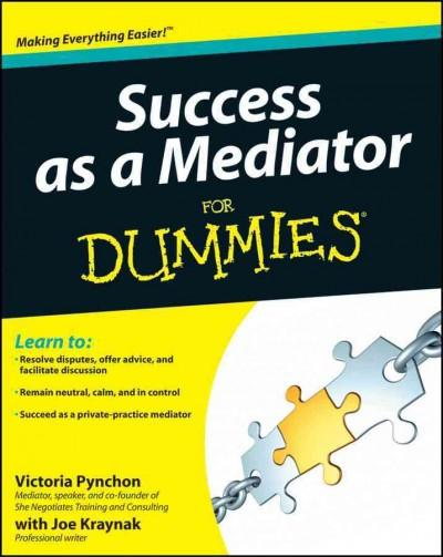 Success as a Mediator for Dummies (Paperback)
