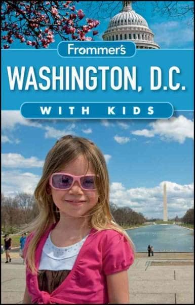 Frommer's Washington D.C. With Kids (Paperback)