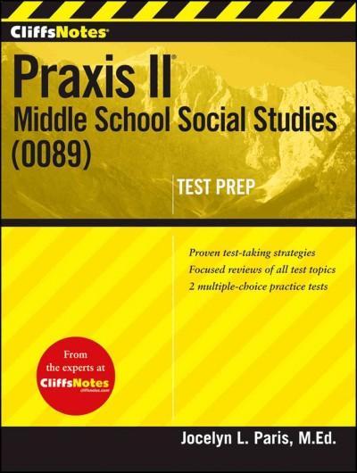 CliffsNotes Praxis II: Middle School Social Studies (0089) (Paperback)