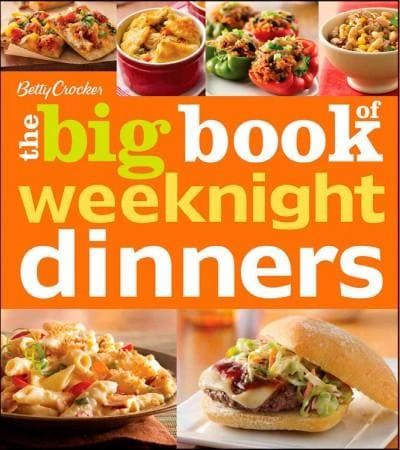 Betty Crocker, The Big Book of Weeknight Dinners (Paperback)