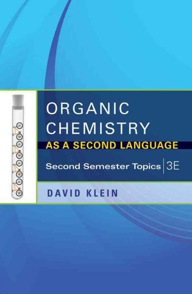 Organic Chemistry As a Second Language: Second Semester Topics (Paperback)