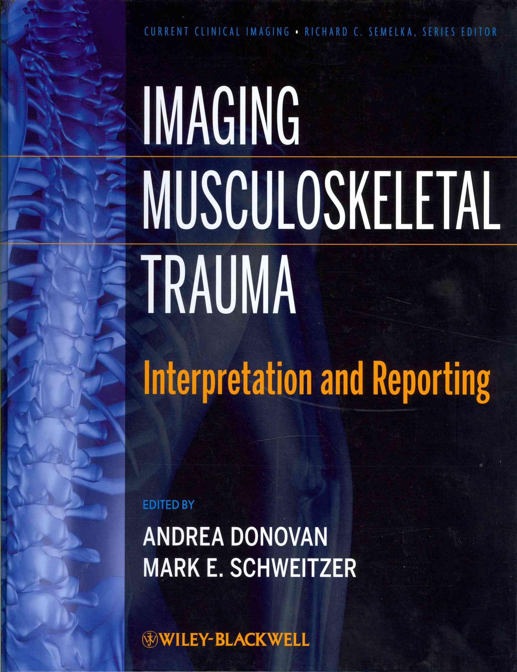Imaging Musculoskeletal Trauma: Interpretation and Reporting (Hardcover)