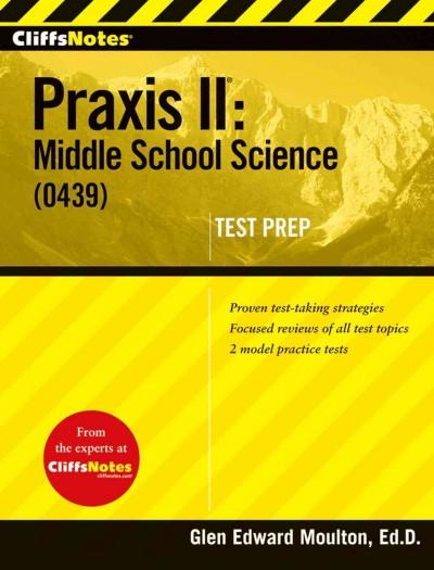 CliffsNotes Praxis II: Middle School Science (0439) (Paperback)