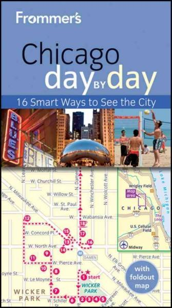 Frommer's Day by Day Chicago