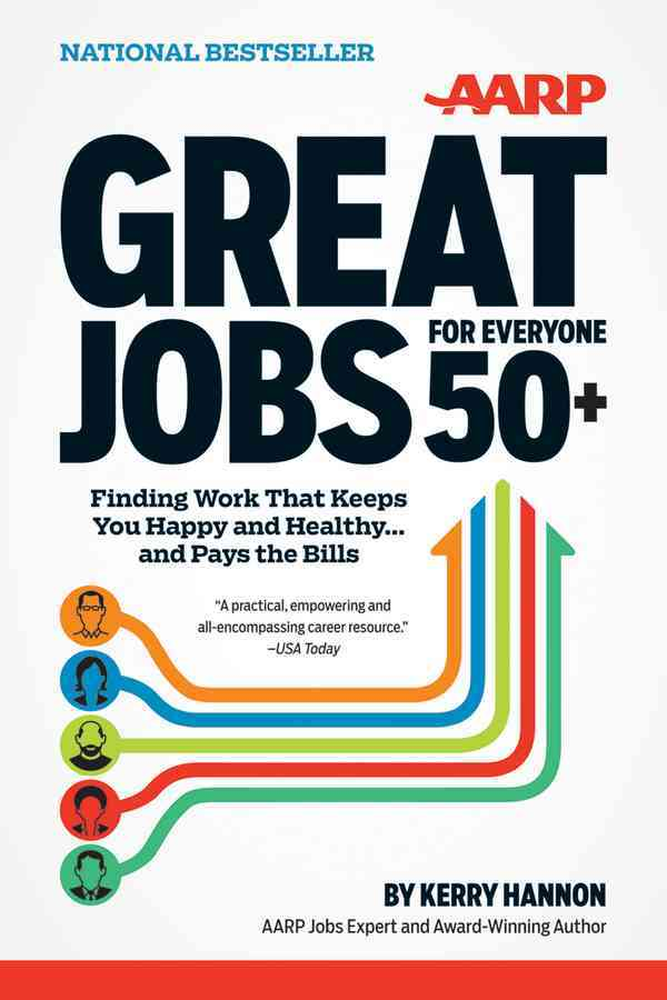 Great Jobs for Everyone 50+: Finding Work That Keeps You Happy and Healthy... and Pays the Bills (Paperback)