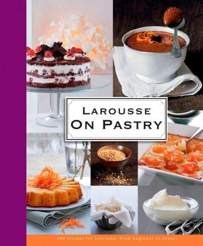 Larousse on Pastry (Hardcover)