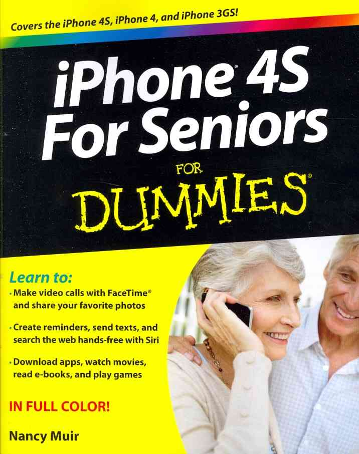 iPhone 4S for Seniors for Dummies (Paperback)