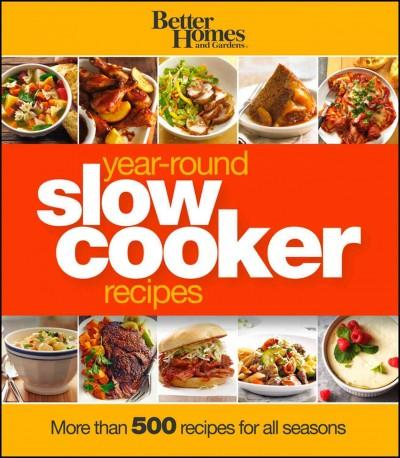 Better Homes and Gardens Year-Round Slow Cooker Recipes (Loose-leaf)