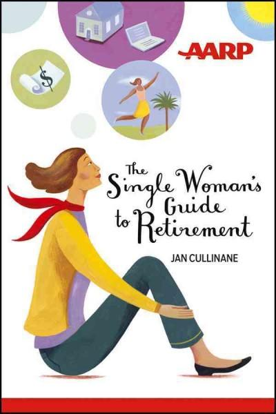 The Single Woman's Guide to Retirement (Paperback)