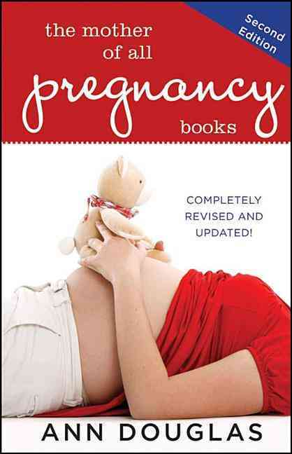 The Mother of All Pregnancy Books (Paperback)