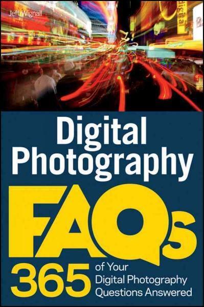 Digital Photography FAQs (Paperback)
