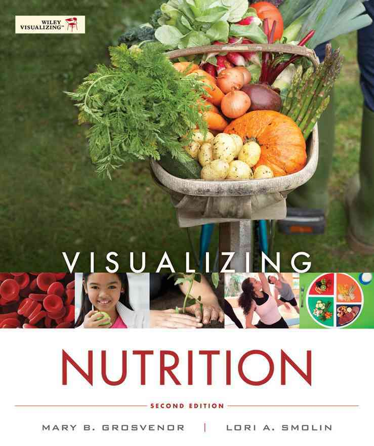 Visualizing Nutrition: Everyday Choices + Nutrient Composition of Foods