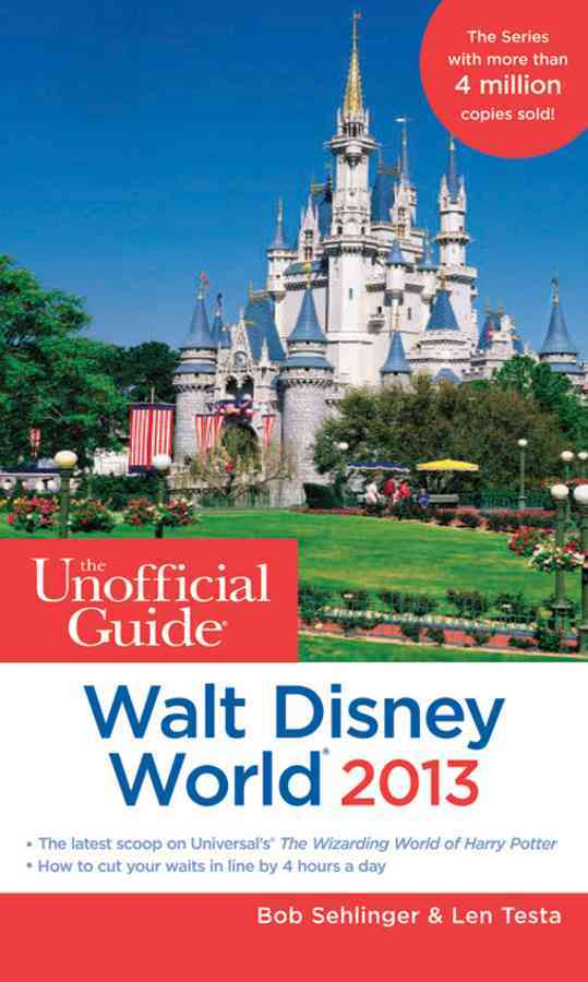 The Unofficial Guide to Walt Disney World 2013 (Paperback)