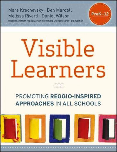 Visible Learners: Promoting Reggio-Inspired Approaches in All Classrooms (Paperback)