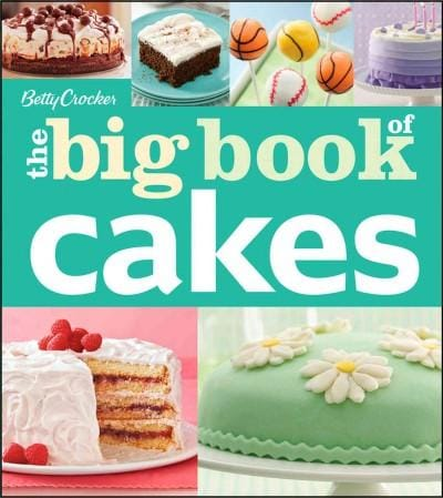 Betty Crocker The Big Book of Cakes (Paperback)