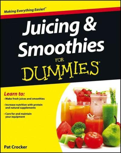 Juicing & Smoothies for Dummies (Paperback)