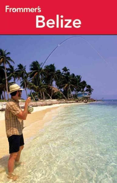 Frommer's Belize (Paperback)