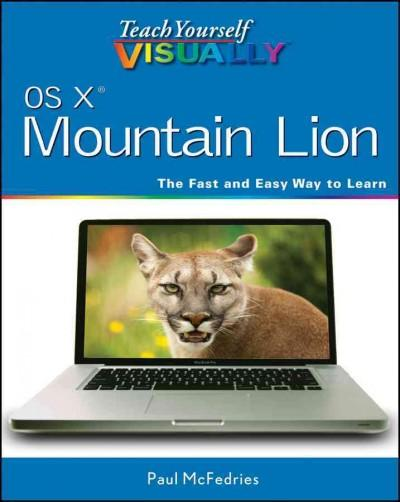 Teach Yourself Visually OS X Mountain Lion (Paperback)