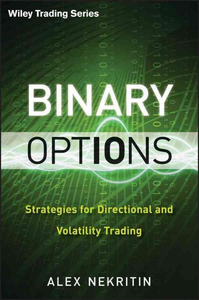 Binary Options: Strategies for Directional and Volatility Trading (Hardcover)