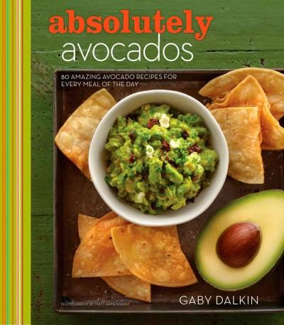 Absolutely Avocados (Hardcover)