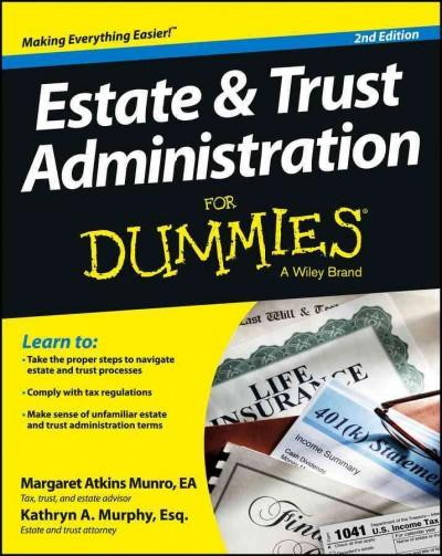 Estate & Trust Administration for Dummies (Paperback)