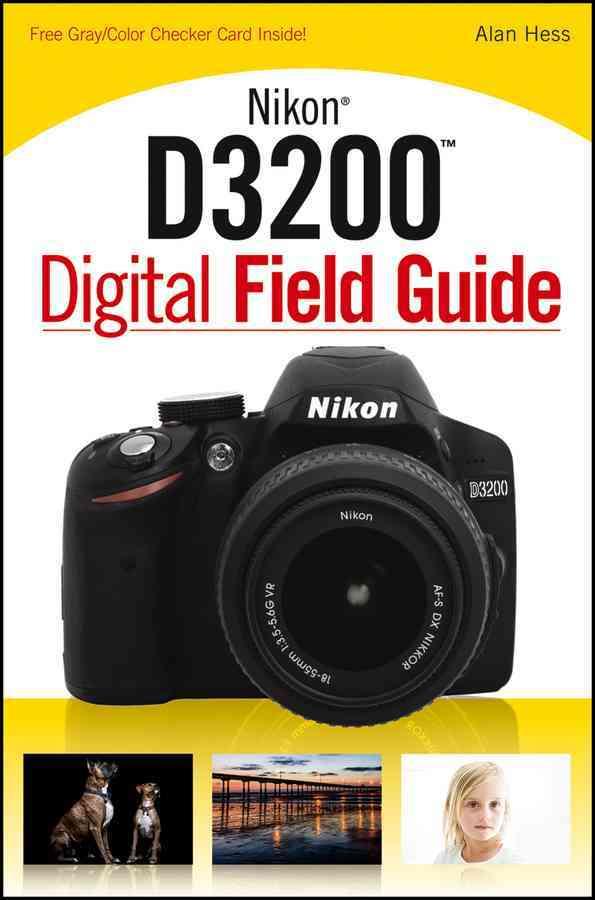 Nikon D3200 Digital Field Guide (Paperback)