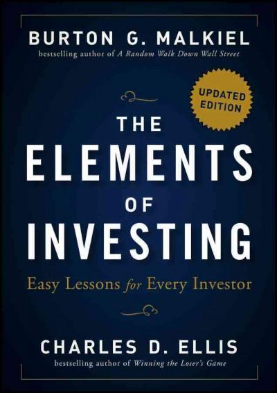 The Elements of Investing: Easy Lessons for Every Investor (Hardcover)