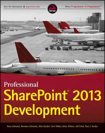 Professional SharePoint 2013 Development (Paperback)