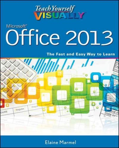 Teach Yourself Visually Microsoft Office 2013 (Paperback)