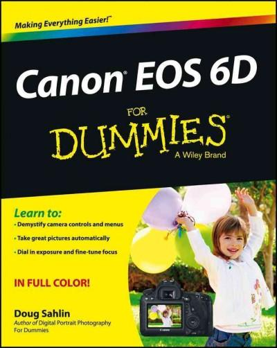 Canon EOS 6D for Dummies (Paperback)