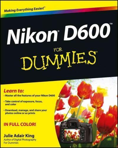 Nikon D600 for Dummies (Paperback)