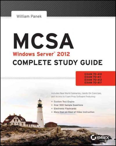 Mcsa Windows Server 2012: Exams 70-410, Exam 70-411, Exam 70-412, and Exam 70-417 (Paperback)