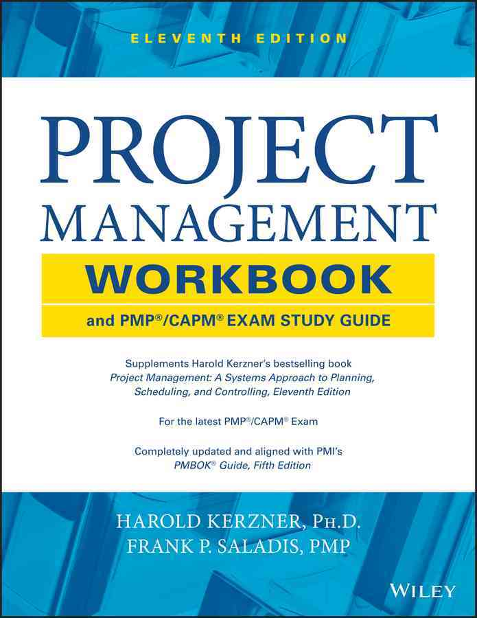 Project Management Workbook and PMP/CAPM Exam Study Guide (Paperback)