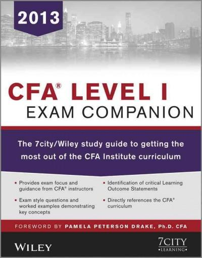 CFA Level I Exam Companion: The 7city/Wiley study guide to getting the most out of the CFA Institute Curriculum (Paperback)