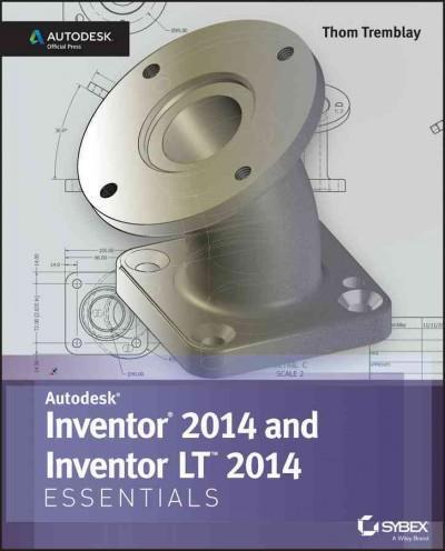 Autodesk Inventor 2014 and Inventor LT 2014 Essentials (Paperback)