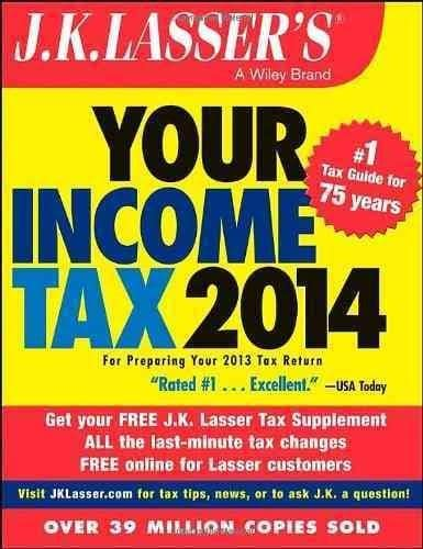 J. K. Lasser's Your Income Tax 2014: For Preparing Your 2013 Tax Return (Paperback)