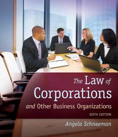 The Law of Corporations and Other Business Organizations (Hardcover)