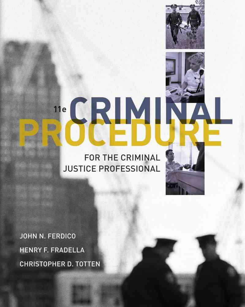 Criminal Procedure for the Criminal Justice Professional (Other book format)