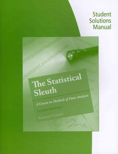 The Statistical Sleuth: A Course in Methods of Data Analysis (Paperback)