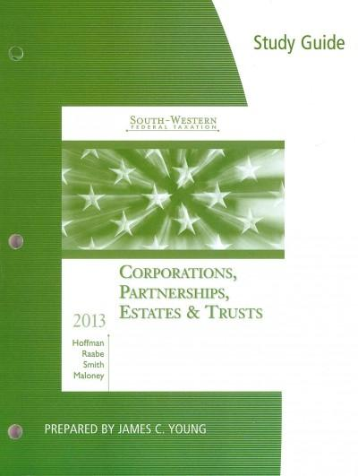 South-Western Federal Taxation 2013: Corporations, Partnerships, Estates & Trusts (Paperback)