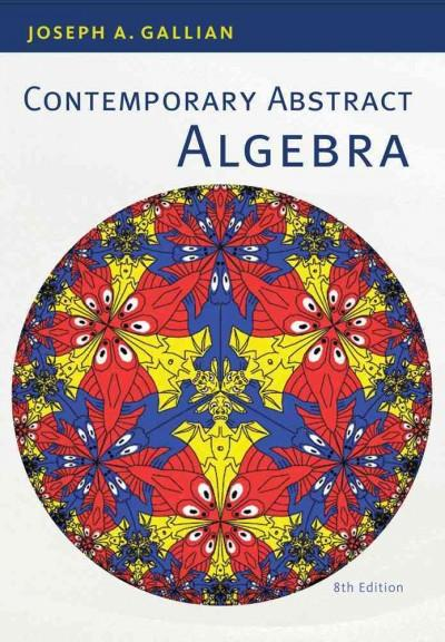 Contemporary Abstract Algebra (Hardcover)