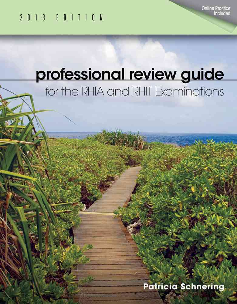 Professional Review Guide for the RHIA and RHIT Examinations, 2013 Edition (Paperback)