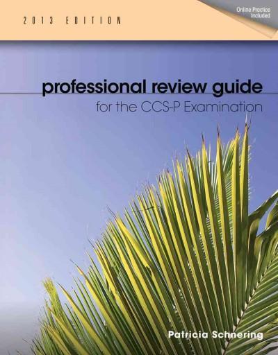 Professional Review Guide for CCS-P Exam 2013