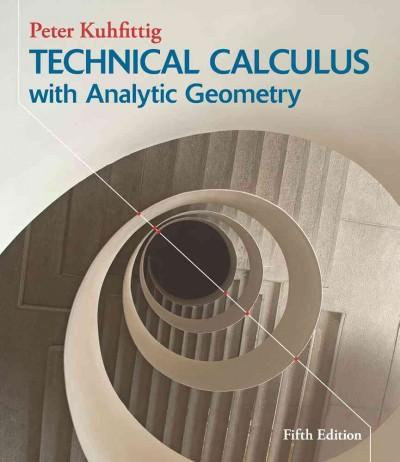 Technical Calculus With Analytic Geometry (Hardcover)