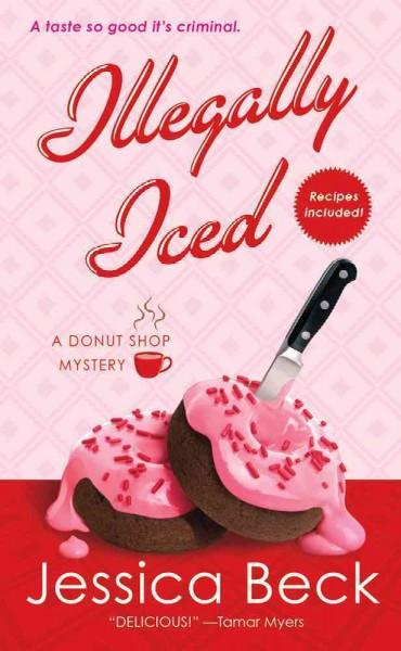 Illegally Iced (Paperback)