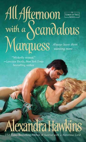 All Afternoon With a Scandalous Marquess (Paperback)