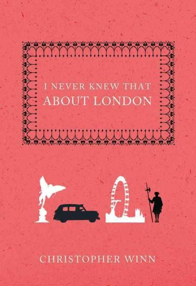 I Never Knew That About London (Hardcover)
