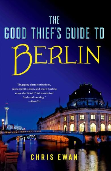 The Good Thief's Guide to Berlin (Hardcover)