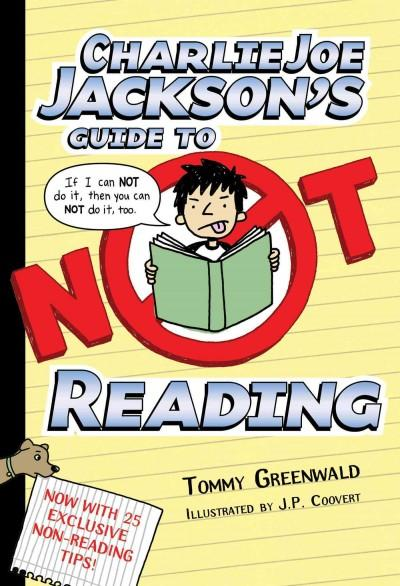 Charlie Joe Jackson's Guide to Not Reading (Paperback)