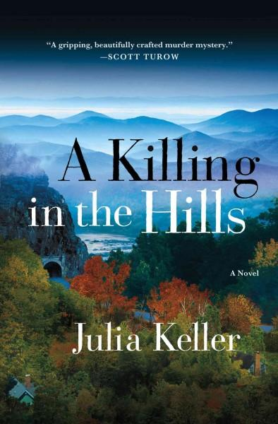 A Killing in the Hills (Hardcover)